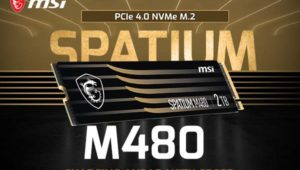 MSI Unleashes SPATIUM M.2 NVMe SSD Series – M480 Gen4 Leads The Family